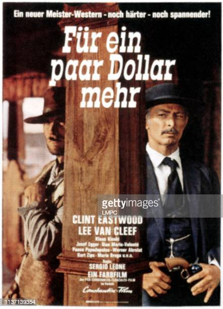 For A Few Dollars More , poster, from left: Clint Eastwood, Lee Van Cleef on German poster art, 1965.