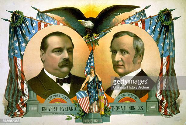 For president Grover Cleveland of New York For vice president Thos A Hendricks of Indiana Campaign poster showing headandshoulders portraits of...