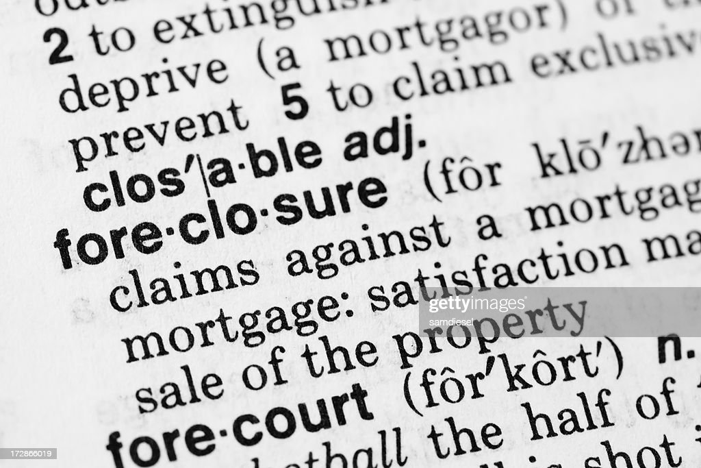 Foreclosure Definition : Stock Photo
