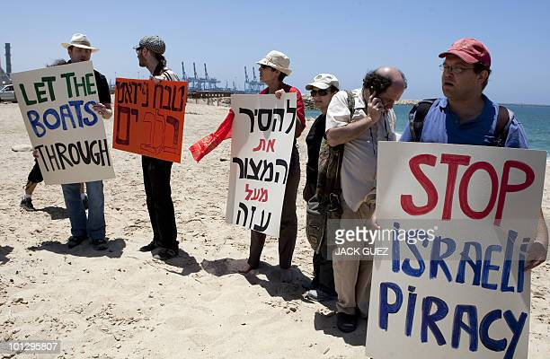 Foreign peace activists and leftwing Israelis protest near the southern Israeli port of Ashdod on May 31 2010 against Israel's deadly military raid...