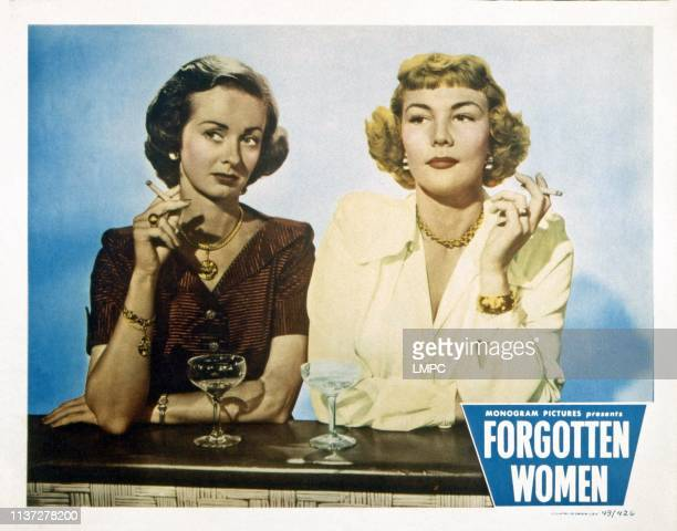 Forgotten Women, lobbycard, from left, Noel Neill, Veda Ann Borg, 1949.