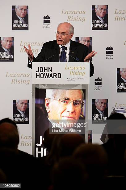 Former Australian Prime Minister John Howard launches his autobiography titled 'Lazarus Rising' on October 26 2010 in Sydney Australia Lazarus Rising...
