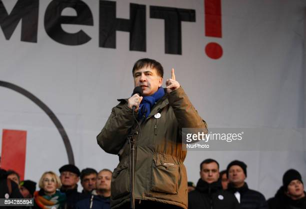 Former Georgian President and Ukrainian opposition figure Mikheil Saakashvili speaks during quotMarch for impeachmentquot with demand the Ukrainian...