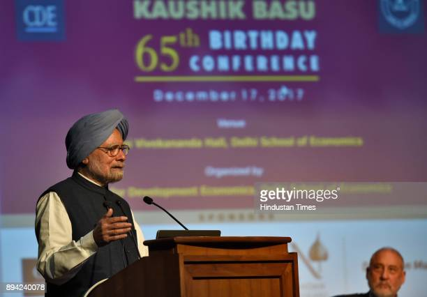 Former Prime Minister Dr Manmohan Singh during the 65th birthday celebration of former chief economic adviser Kaushik Basu at Delhi School of...