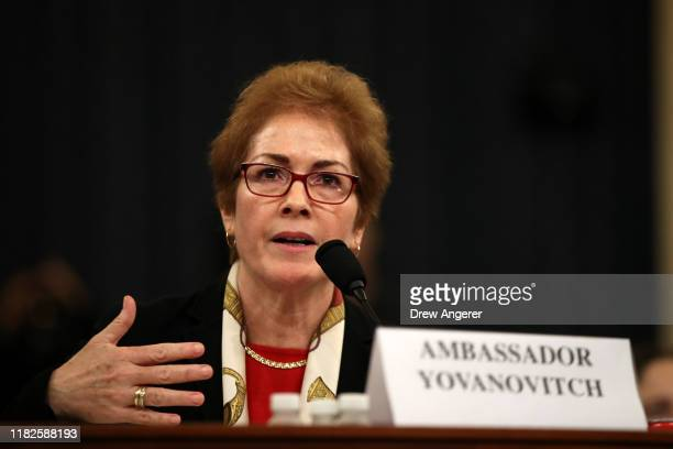 Former US Ambassador to Ukraine Marie Yovanovitch testifies before the House Intelligence Committee in the Longworth House Office Building on Capitol...