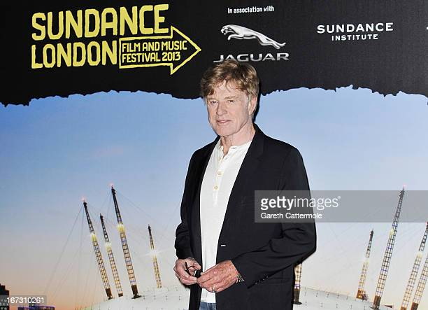 Founder and President of Sundance Institute Robert Redford attends the launch photocall for Sundance London at Cineworld 02 Arena on April 24 2013 in...