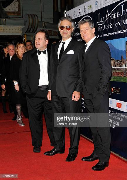 Founder/Producer Los Angeles Italia Film, fashion & Art Fest Pascal Vicedomini, Tenor Andrea Bocelli and Composer/Producer David Foster attend the...