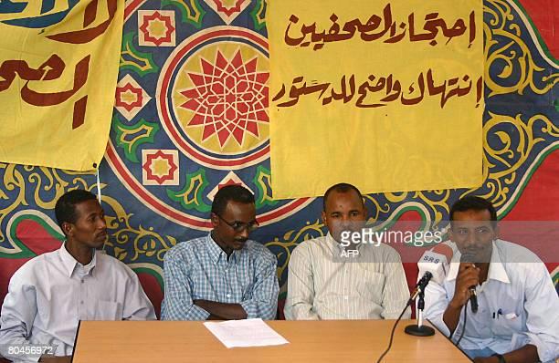 Four Sudanese journalists Abu Obeida Awad from the daily Rai alShaab Kadhafi Abdel Mottaleb from AlAyam Kassem Farahna from Alwan paper and Fateh...