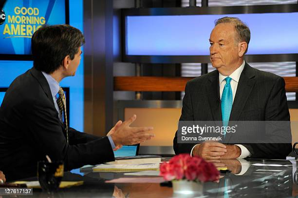 AMERICA Fox News' Bill O'Reilly appears on 'Good Morning America' 9/27/11 airing on the ABC Television Network GEORGE STEPHANOPOULOS BILL O