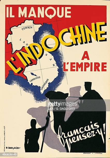 France 20th century Il Manque l'Indochine a l'Empire Francais pensezy Poster advertising France's Indochina War illustration by R Danyach 1943 Paris...