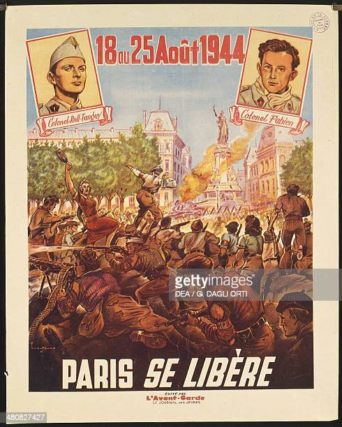 France 20th century Second World War II 18 ou 25 aout 1944 Paris se libere Poster on the liberation of Paris August 1825 1944 Paris Musée D'Histoire...