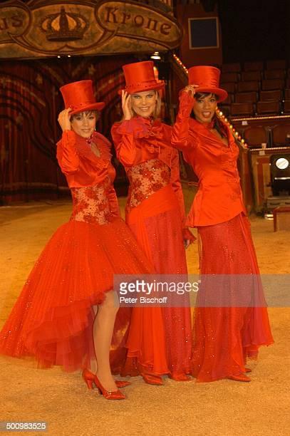 Francine Jordi Nina Ruge Arabella Kiesbauer als ZirkusDirektor ARDBenefizZirkusGala Stars in der Manege München Deutschland PNr 1465/2005 Circus...