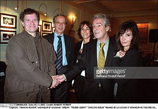 Francis Huster Mr and Mrs Orban Pierre Arditi Evelyne Bouix award ceremony of the Legion of Honor at the theater Edouard VII in Paris