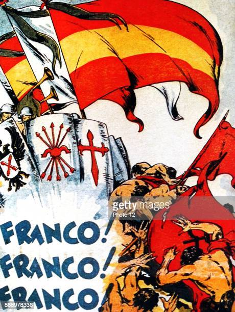 Franco Franco Franco is the slogan on a nationalist poster during the Spanish Civil War