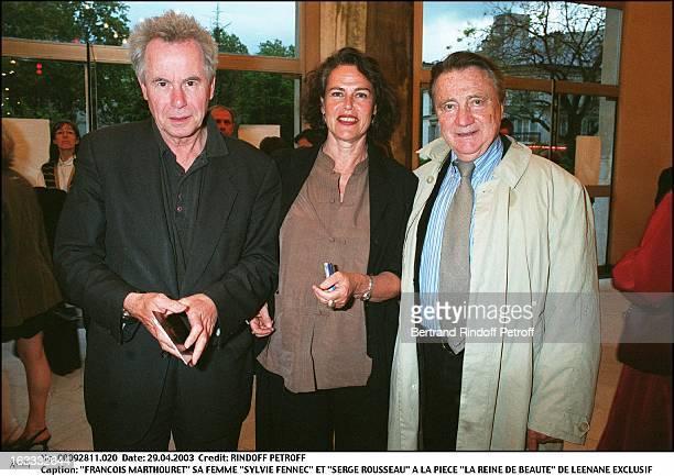 Francois Marthouret his wife Sylvie Fennec and Serge Rousseau at the play La Reine De Beaute by Leenane
