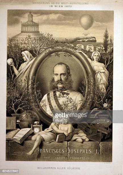 Franz Joseph I Emperor of Austria and King of Hungary from 1848 until 1916 Portrait commemorating the Vienna World Exposition Lithograph