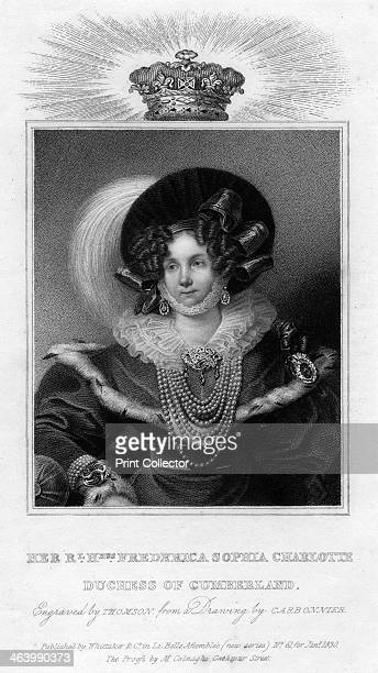 Frederica Sophia Charlotte Duchess of Cumberland 1830 Frederica of MecklenburgStrelitz married Ernest Augustus Duke of Cumberland the fifth son of...