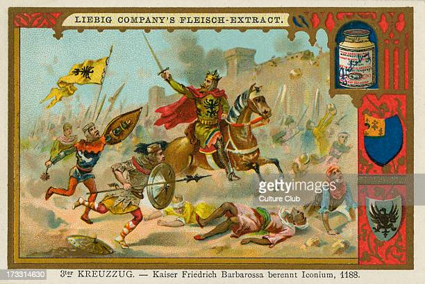 Frederick I Barbarossa at the Battle of Iconium during the Third/ Kings Crusade Frederick I Barbarossa German Holy Roman Emperor Liebig card The...