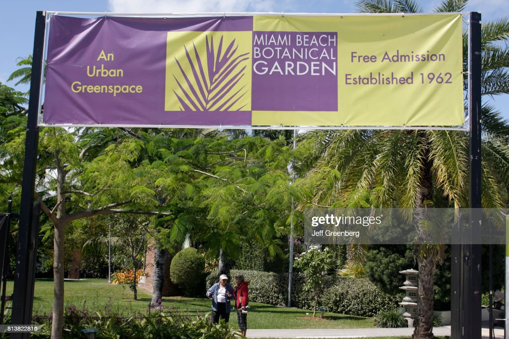 A Free Admission To The Miami Beach Botanical Garden Banner News Photo Getty Images