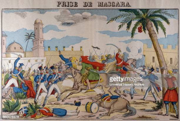 French colonial army conquer Mascara in Algeria 1835 The town was destroyed by the French