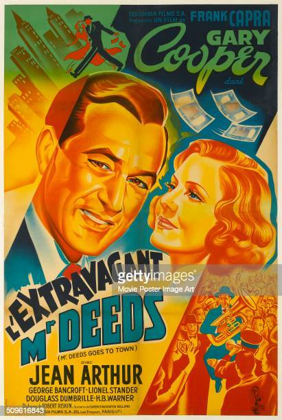 A French poster for Frank Capra's 1936 comedy 'L'Extravagant Mr Deeds' starring Gary Cooper and Jean Arthur