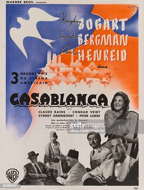 A French poster for the movie 'Casablanca' starring Humphrey Bogart Ingrid Bergman Claude Rains and Sydney Greenstreet 1942