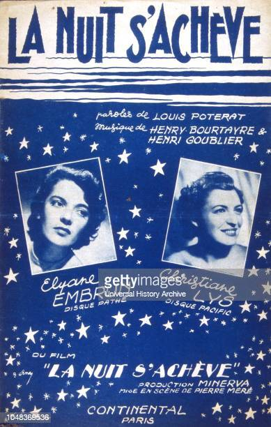 French songbook cover for songs from 'La Nuit S'Acheve' 1950; composed by Louis Poterat and Henri Bourtayre et Henri Goublier. Sung by Elayne Embrun...