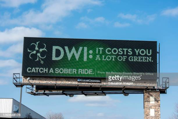 Fridley, Minnesota, Message on billboard about the effects and consequences of drinking and driving.