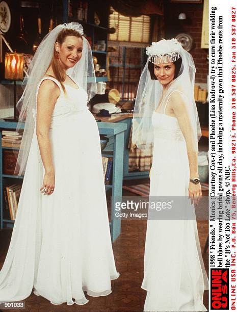 1998 'Friends' Monica and Phoebe try to cure their wedding blues by wearing bridal gowns all day including a maternity gown that Phoebe rents from...