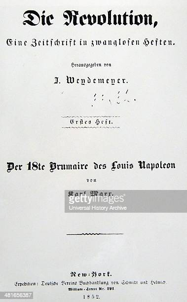 From December 1851 to March 1852 Marx wrote The Eighteenth Brumaire of Louis Napoleon a work on the French Revolution of 1848 in which he expanded...