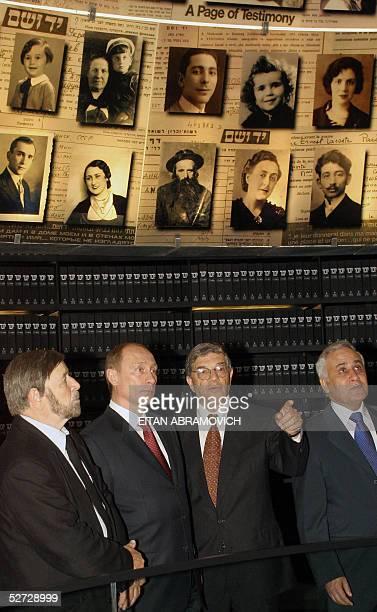 From L to R Shevach Weiss Chairman of Yad Vashem and Holocaust survivor Russian President Vladimir Putin Avner Shalev director of Yad Vashem and...