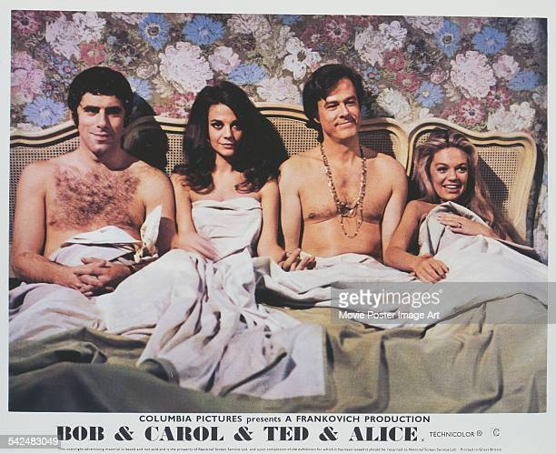 From left to right actors Elliott Gould Natalie Wood Robert Culp and Dyan Cannon appear on the poster for the Columbia Pictures film 'Bob Carol Ted...