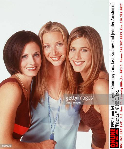 Courteney Cox Lisa Kudrow and Jennifer Aniston of 'Friends'