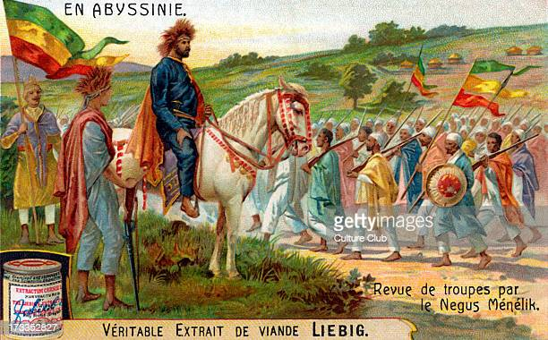 Menelik II inspecting troops illustration 1906 From Liebig collectible card N Negus of Shewa and Ngusä Nägäst of Ethiopia from 1889 to his death 17...