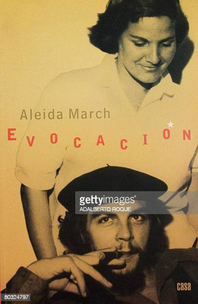 Front cover of the book 'Evocation' by Aleida March widow of ArgentineCuban revolutionary leader Ernesto Che Guevara which talks about her life with...