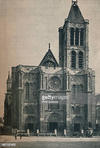 Front of the Abbey Church of Saint Denis, The Burial Place of the French Kings', c1906, .The Basilica of Saint Denis, completed in 1144, is...
