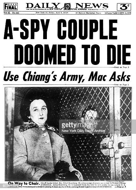 Front page of the Daily News dated April 6 Headline ASPY COUPLE DOOMED TO DIE Julius and Ethel Rosenberg are sentenced to death for passing Abomb...