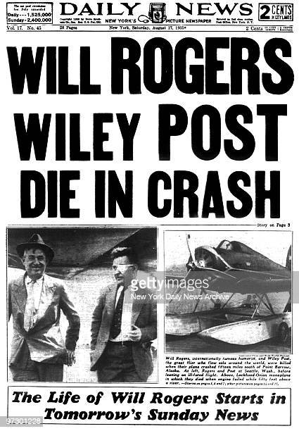 Front page of the Daily News dated Aug 17 Headline WILL ROGERS WILEY POST DIE IN CRASH