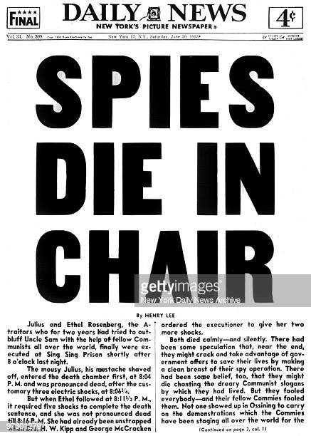 Front page of the Daily News dated June 20 Headline SPIES DIE IN CHAIR Execution of Julius and Ethel Rosenberg