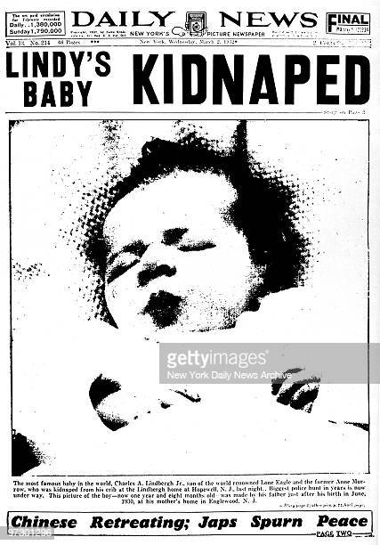 Front page of the Daily News dated March 2 Headline: LINDY'S BABY KIDNAPED, Charles Lindbergh's infant son is kidnapped from his crib at the...