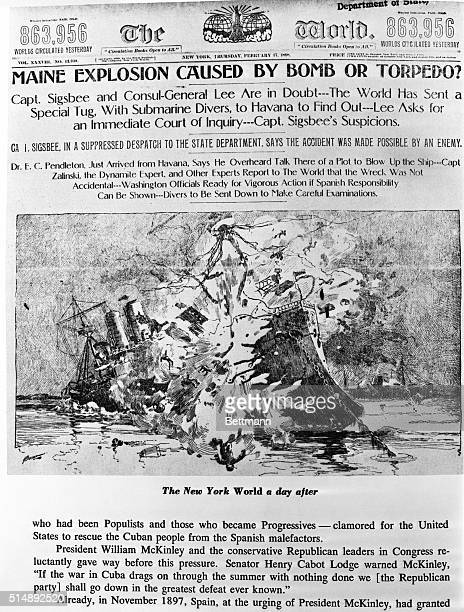 Front page of the 'New York World' whose headline reads 'Maine Explosion Caused by Bomb or Torpedo' The illustration depicts the explosion of...