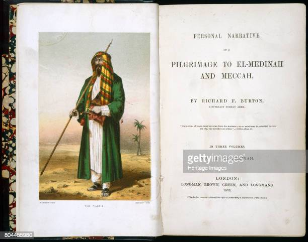 Frontispiece to Personal Narrative of a Pilgrimage to ElMedinah and Meccah by Richard Burton 1855 Richard Francis Burton's extensive travels included...