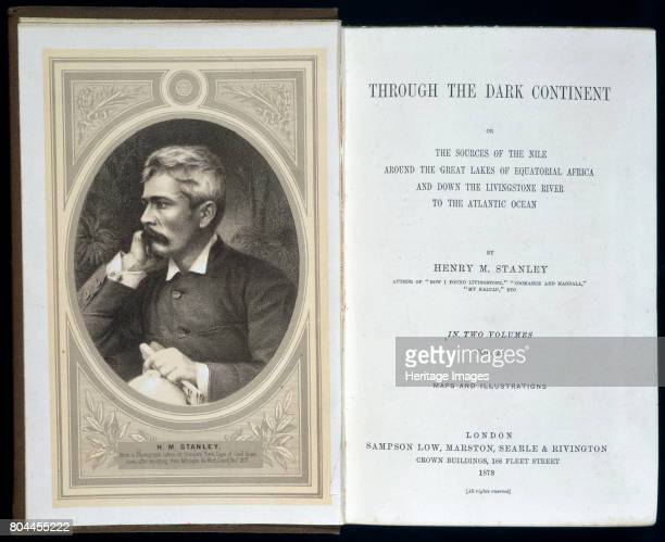 Frontispiece to Through the Dark Continent, by Henry Morton Stanley, 1878. Stanley was sent by the New York Herald to look for Dr David Livingstone,...