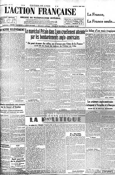 frontpage newspaper of french royalist and extremeright movement dated june 06 1944 visit of marshal Philippe Petain in Lyon