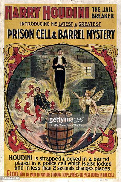 A full color poster for a Harry Houdini performance the act would consist of Houdini escaping from a straplocked barrel and a locked prison cell a...