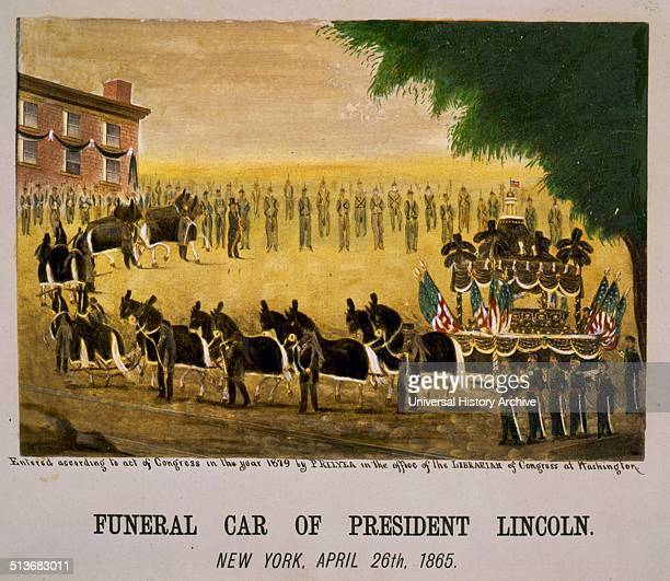 Funeral car of President Lincoln New York President Lincoln was assassinated by John Wilkes Booth as he sat watching a play in Ford's Theatre with...