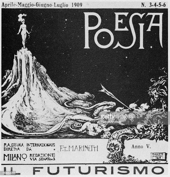 Futurism founded by Filippo Tommaso Emilio Marinetti an Italian writer who glorified war This is the cover of the first issue of 'Poesia'
