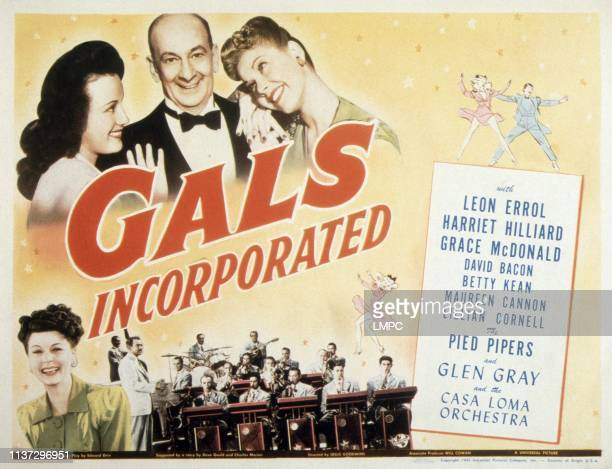 Gals poster INCORPORATED Leon Errol bottom from left Harriet Hilliard Glen Gray and the Casa Loma Orchestra 1943