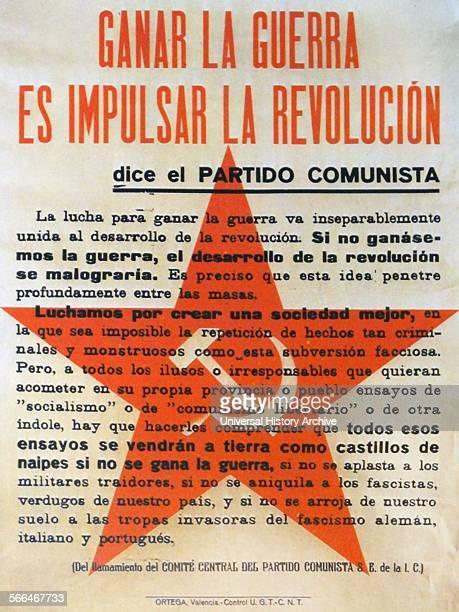 Ganar la Guerra es impulsar la Revolución dice el Partido Comunista Poster stating the incontrovertible reasons for communists to fight during the...