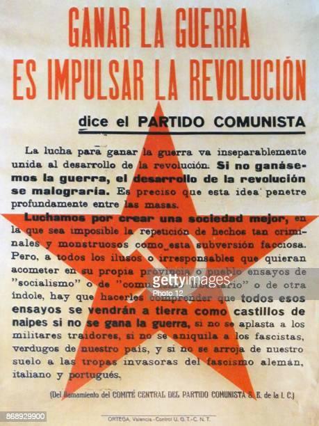 Ganar la Guerra es impulsar la Revolucion dice el Partido Comunista Poster stating the incontrovertible reasons for communists to fight during the...